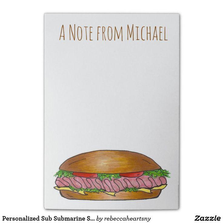 Personalized Sub Submarine Sandwich Hoagie Post It
