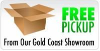 Free Pick Up From Our Gold Coast Showroom