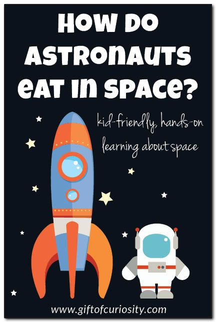 How do astronauts eat in space? A hands-on activity activity to help kids understand the challenges of preparing food and eating in space. If your kids are learning about astronauts and space travel, this is such a fun and simple activity to incorporate into your learning! || Gift of Curiosity