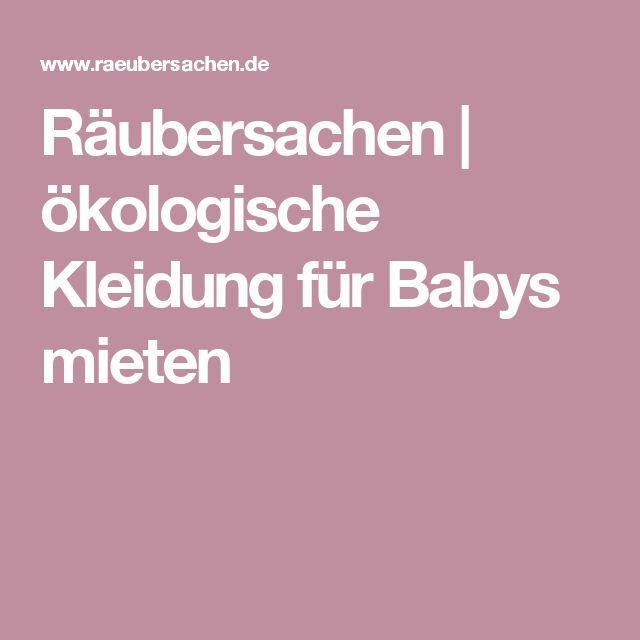 Räubersachen | ökologische Kleidung für Babys mieten