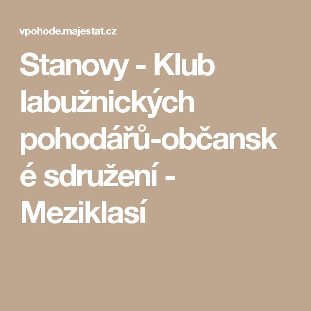Stanovy - Klub labužnických pohodářů-občanské sdružení - Meziklasí