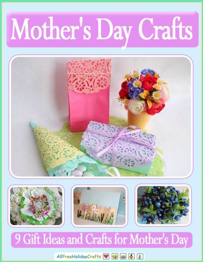 """""""Mother's Day Crafts: 9 Gift Ideas and Crafts for Mother's Day"""" eBook 