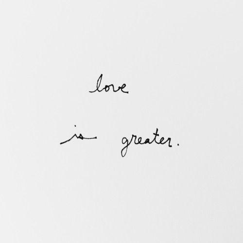 Love is greater quote #drestfinds @drestmaker