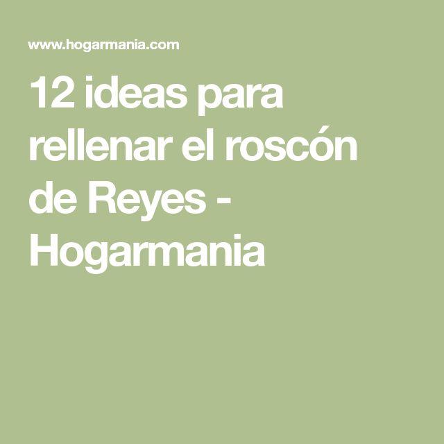 12 ideas para rellenar el roscón de Reyes - Hogarmania