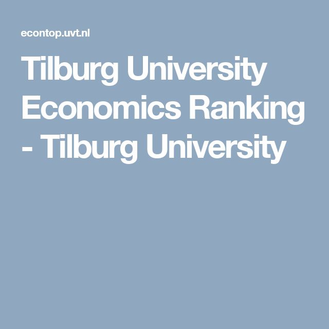 Tilburg University Economics Ranking - Tilburg University