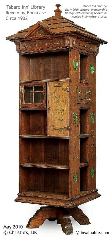 "'TABARD INN' Revolving Library Bookcase, Ca 1902.  Inscribed ""The Tabard Inn. The best reading rooms in the United States are the homes of the American people. All the good new books in the best bindings""   Tabard Inn Library:  An early 20th century  membership library with revolving bookcases located in American stores. May 2010 © CHRISTIE'S, London, United Kingdom & Invaluable.com"