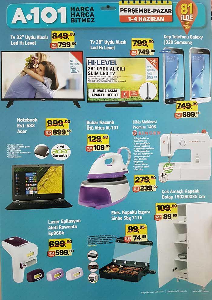 """A101 aktüel ürünlerde bu hafta1 Haziran - 4 Haziran 2017 tarihleri arasında satılacak teknoloji ürünlerinin yeraldığı kampanya kataloğunu aşağıda inceleyebilirsiniz. A101 Perşembe - Pazar kataloğunda HI-LEVEL 32"""" uydu alıcılı led televizyon 799 TL, 28"""" modeli 749 TL, Samsung J320 cep telefonu 699 TL, Acer Es1-533 notebook 899 TL fiyatla satılacak. Bayanlara özel buhar kazanlı ütü 109 TL, singer dikiş makinesi 239 TL, sinbo kapaklı ızgara 75 TL, Rowenta lazer epilasyon aleti 599 TL ..."""