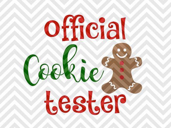 Official Christmas Cookie Tester Santa SVG file - Cut File - Cricut projects - cricut ideas - cricut explore - silhouette cameo projects - Silhouette projects  by KristinAmandaDesigns