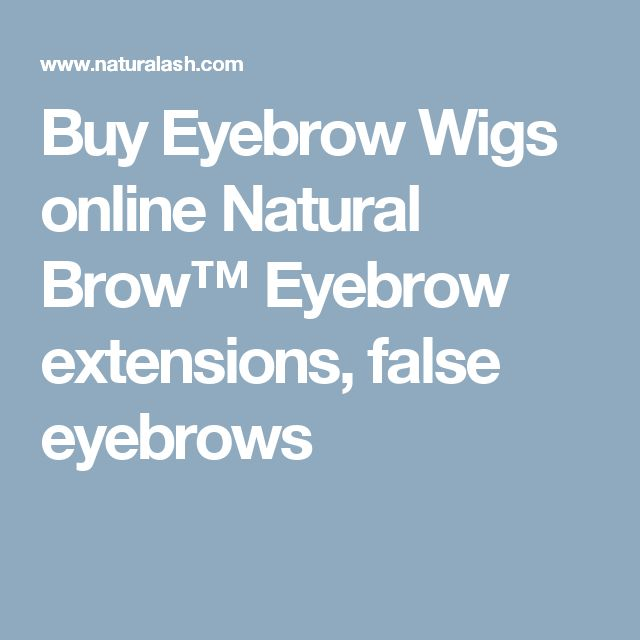 Buy Eyebrow Wigs online Natural Brow™ Eyebrow extensions, false eyebrows
