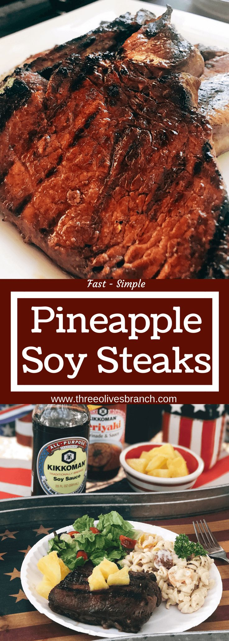 A quick and simple marinade that takes just a few minutes to put together. Perfect to leave overnight. The pineapple juice acid tenderizes the meat in a flavorful steak marinade. Great for any summer grilling, cook out, or BBQ event like 4th of July. Soy sauce, pineapple juice, ginger, and lime. Fast and easy dinner idea. Pineapple Soy Steaks | Three Olives Branch | www.threeolivesbranch.com @KikkomanUSA @Walmart #KickinItWithKikkoman #ad