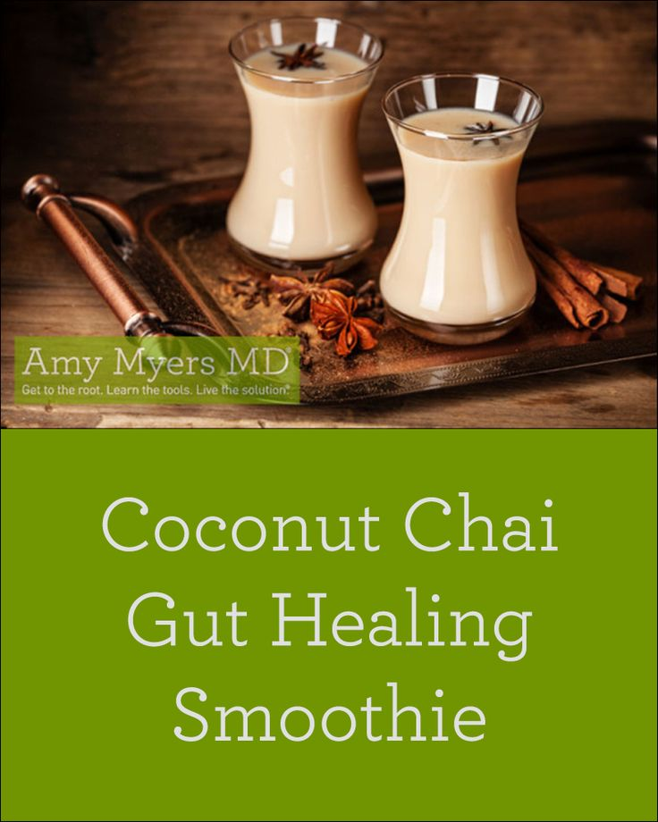 Coconut-Chai Gut Soothing Smoothie! Dairy-free & gluten-free!                                                                                                                                                                                 More