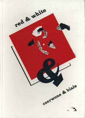 Red & White, fundacja Arsenał, 1989, http://www.antykwariat.nepo.pl/red-white-p-1365.html
