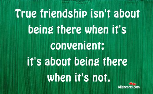 being a true friend quotes | TRUE+FRIENDSHIP+6 True Friendship Quotes and Sayings