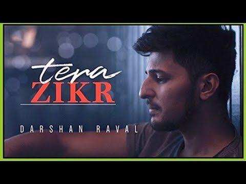 Tera Zikr- Darshan Raval (Reprise) Lyrical - latest Hindi