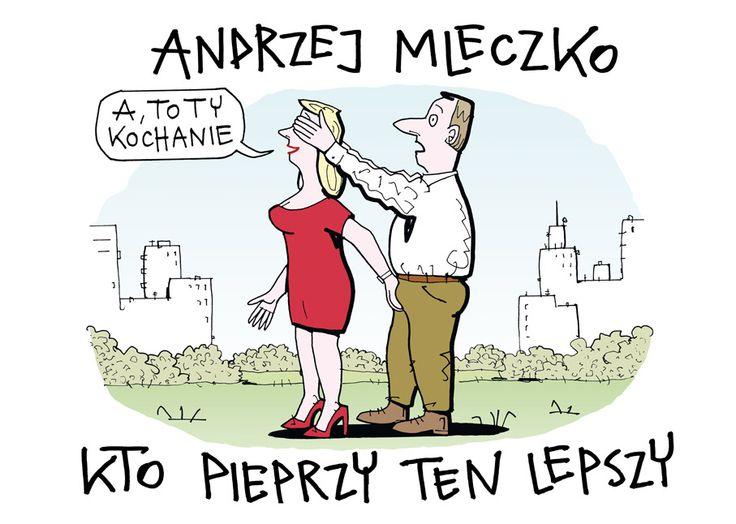 """""""Kto pieprzy ten lepszy"""" Andrzej Mleczko Published by Wydawnictwo Iskry 2013"""