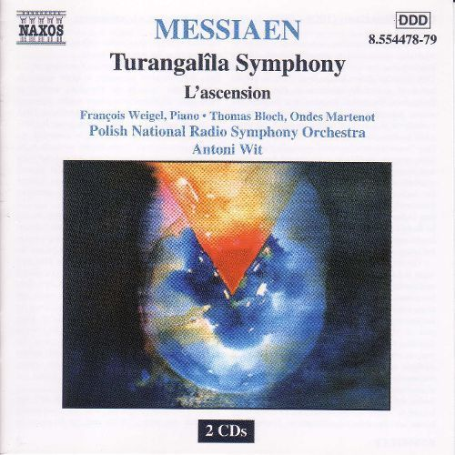 Olivier Messiaen: Turangalîla Symphony; L'ascension [CD]