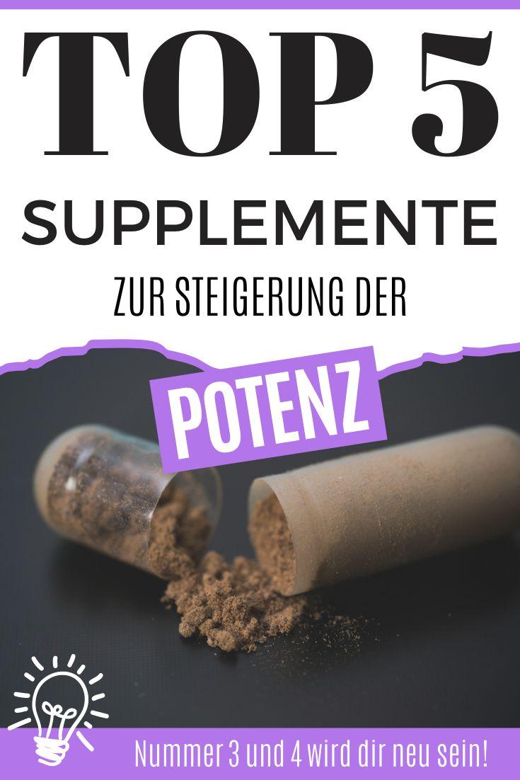 Potenz steigern | Top 5 Supplemente zur Potenzsteigerung