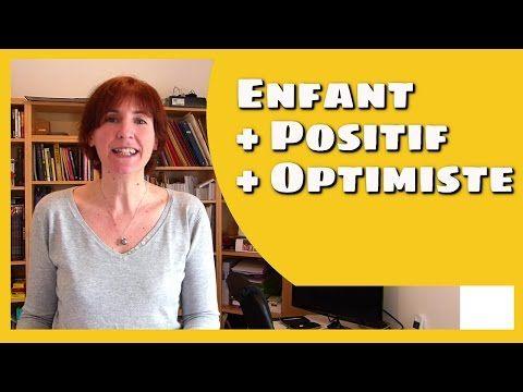 10 clefs pour que mon enfant soit plus positif et optimiste