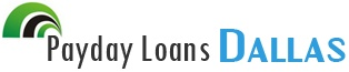 Payday Loans Dallas- Short Term Loans- No Credit Check Installment Loans  Payday Loans Dallas arrange short term loans, no credit check installment loans and Dallas payday loans for the people of Dallas in the most suitable and affordable manner. Apply with us for pocket friendly deals today.