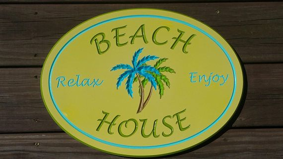 Beach House-Beach Home PVC Board Outdoor/Indoor Welcome Sign