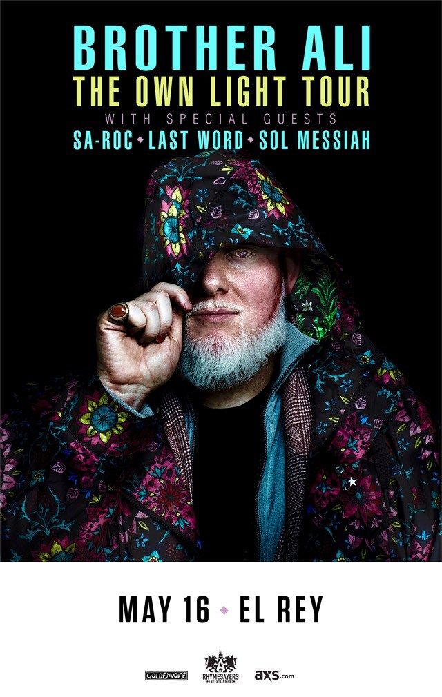 Enter To Win Tickets To See Brother Ali @ El Rey Theatre | May 16, 2017!!