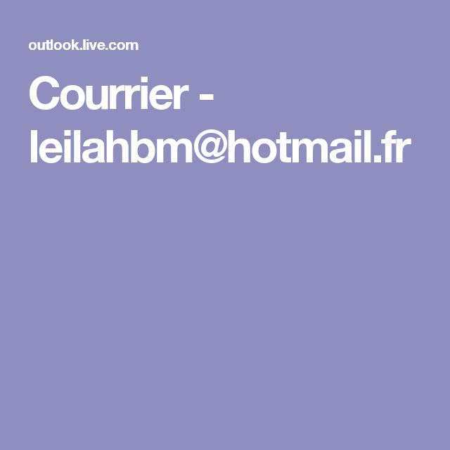 Courrier - leilahbm@hotmail.fr