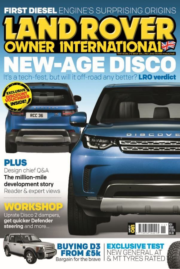 In this issue;    Exclusive LRO discount vouchers inside!    New-age disco - It's a tech-fest, but will it off-road any better? LRO verdict...  Plus design chief Q&A, the million-mile development story, reader & expert views    First diesel engine's surprising origins    Buying D3 from £5k - Bargain for the brave    Exclusive test - New general AT and MT tyres rated    Workshop - Uprate Disco 2 dampers, get quicker Defender steering and more...