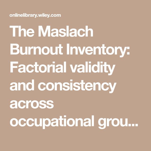 The Maslach Burnout Inventory: Factorial validity and consistency across occupational groups in Norway