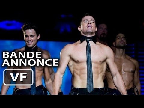 Magic Mike Bande Annonce VF