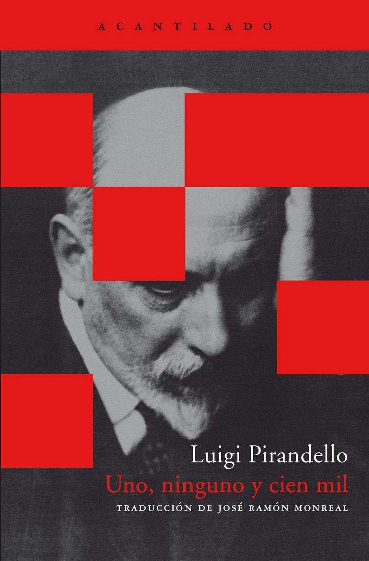 Luigi Pirandello   Uno, nessuno e centomila (1926)