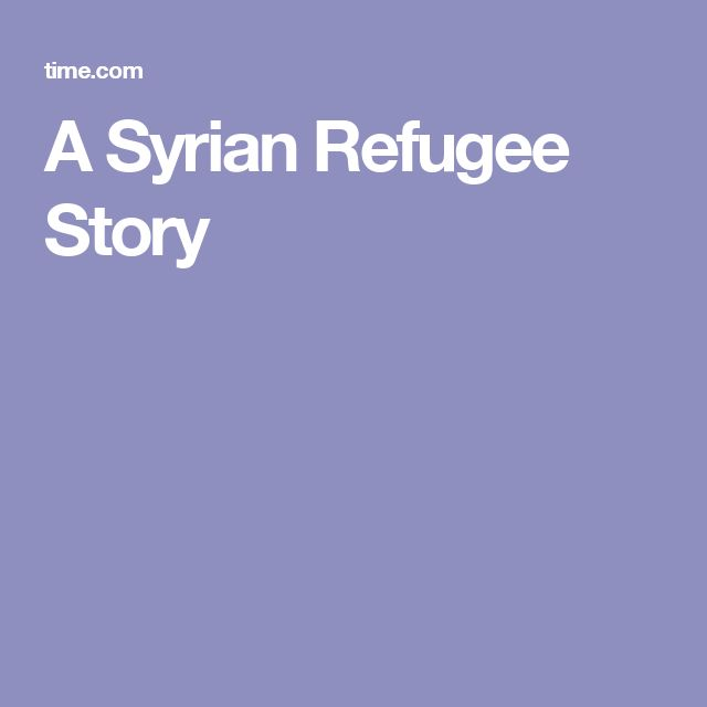 A Syrian Refugee Story