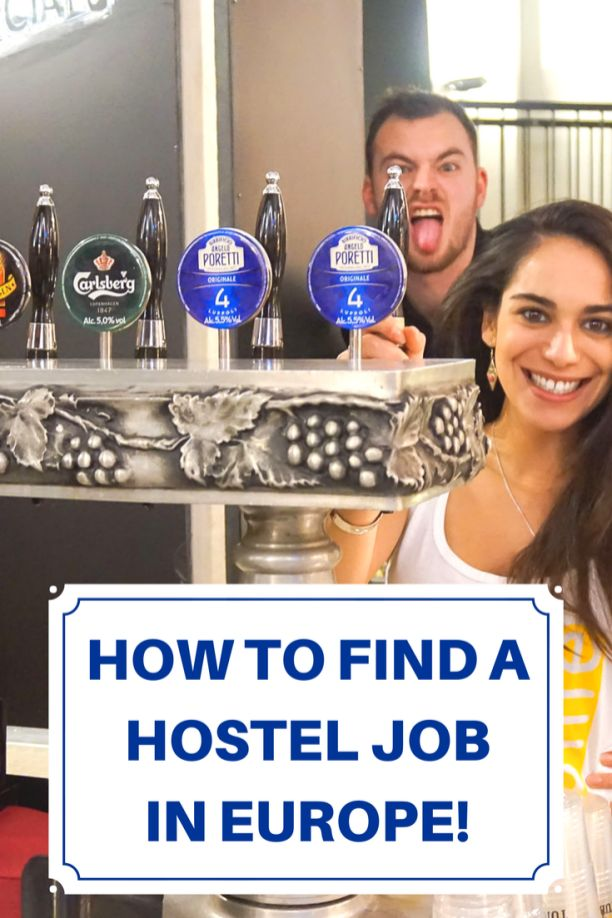 A step-by-step guide to finding a paid or voluntary hostel job in Europe to help you work and travel!