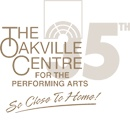 Welcome to the Oakville Centre for the Performing Arts!  The Centre operates up to 260 performances per year in Music, Variety, Comedy, Drama and Family Entertainment!