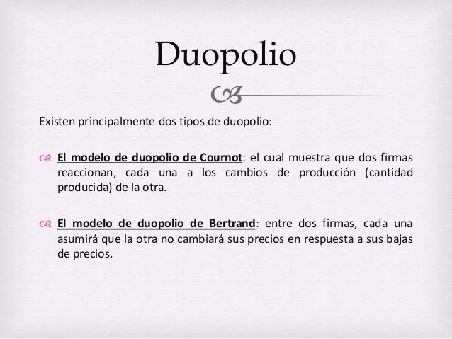 DUOPOLIO. Tipos