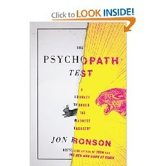 Jon Ronson's best trait is that he does his best to keep an open mind. He writes what he is thinking as he interviews psychopaths and lets you inside his brain as he interviewing people that most people would run away from. He also lets you experience his fears and insecurities as he tries to uncover if our world leaders are psychopaths. The book is a bit choppy. Each chapter reads more like a ministory in itself instead of a fluid piece, but the book is still worth reading.