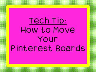 Did you know you can move your pinterest boards?