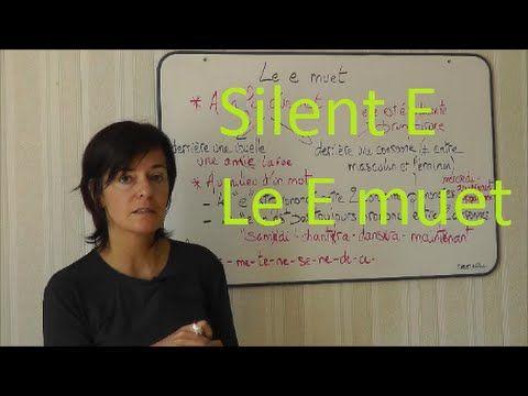 Silent E / Le E muet