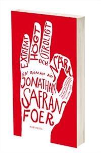 Saffran Foers fantastiska språk och förmåga att göra en historia till ett konstverk.