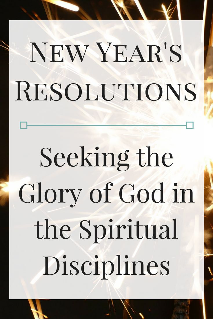 If you're like me, you find yourself burdened by your spiritual New Year's Resolutions. The secret? Don't view prayer and Bible study as a checklist, but as means of experiencing God's grace. Learn how to seek the glory of God in the Spiritual Disciplines #newyearsresolutions #grace #prayer #biblestudy #spiritualdisciplines #gloryofgod #raptmotherhood #christian #christianwoman #quiettime