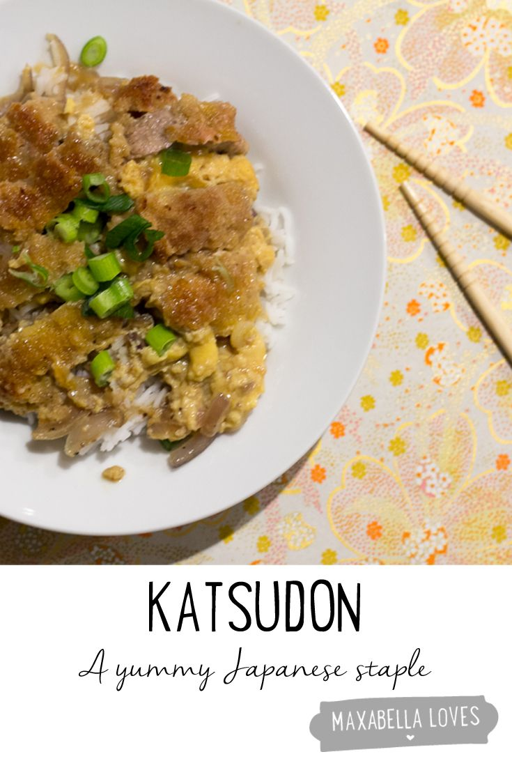 Katsudon - A yummy Japanese staple