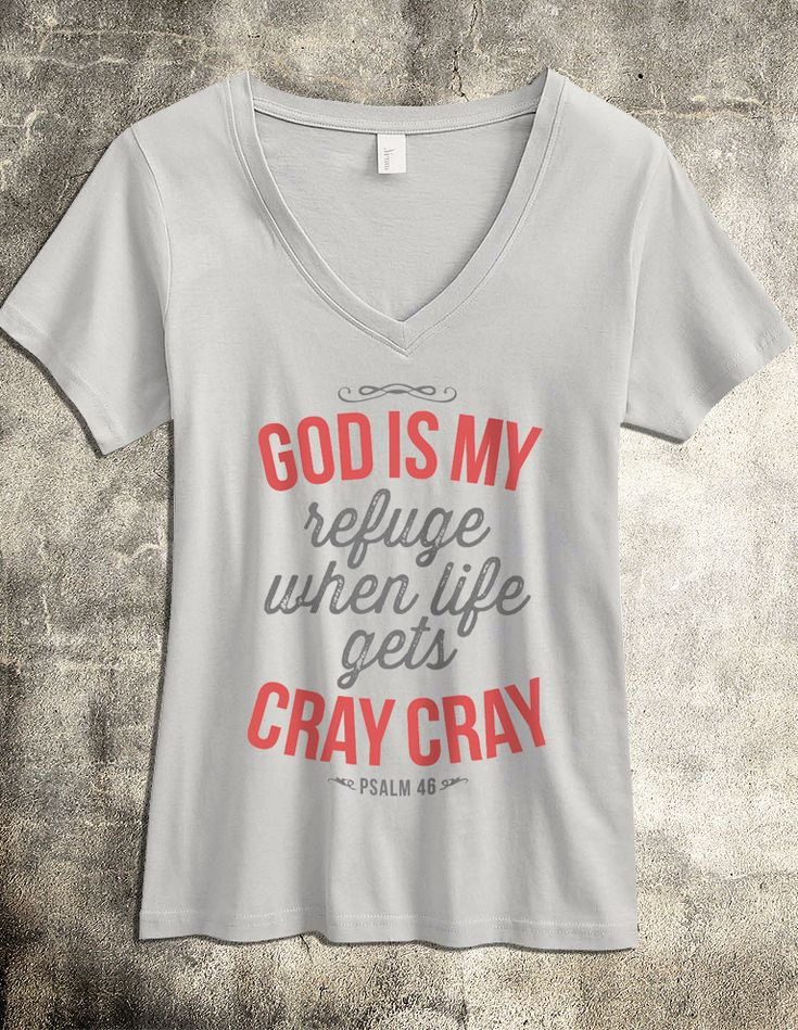 Haha cute!   God is my Refuge - Women's Christian TShirt - 100% Cotton V Neck - This super soft v neck Christian shirt for women is a fun look at a very powerful promise from God. A Christian top that's both fun and stylish.