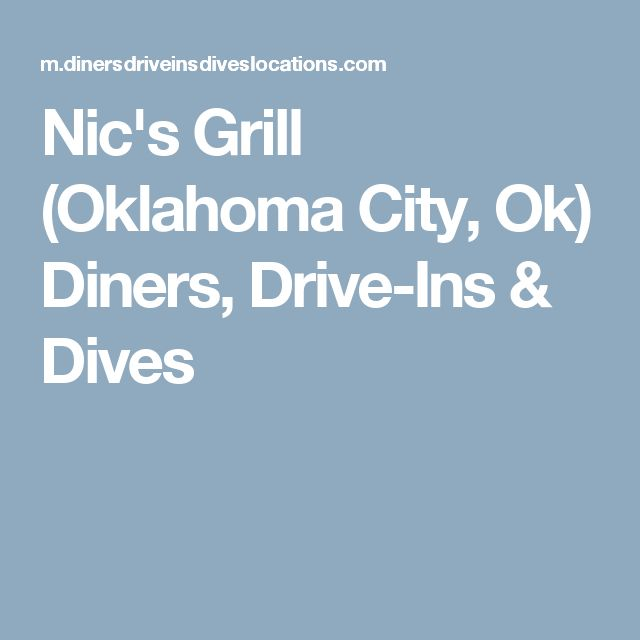 Nic's Grill (Oklahoma City, Ok) Diners, Drive-Ins & Dives