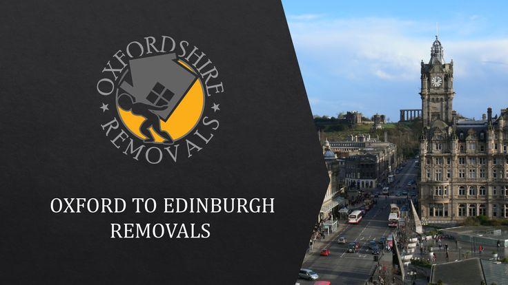 Oxford to Edinburgh Removals