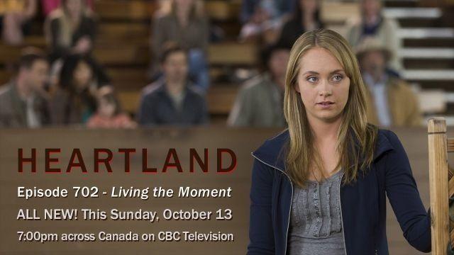 Heartland Season 7 episode 2. Living The Moment. | Heartland