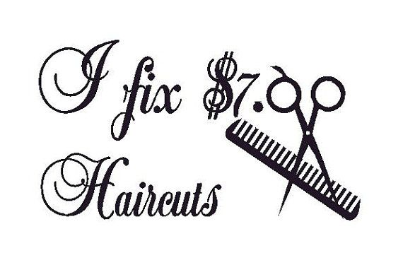 Hair Stylist Beauty Salon I fix 7 00 HAIRCUTS Decal by mr300s, $4.99
