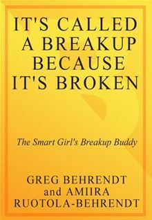 32 best greg behrendt images on pinterest quotes about its called a breakup because its broken the smart girls break up buddy by amiira ruotola behrendt and greg behrendt fandeluxe Choice Image