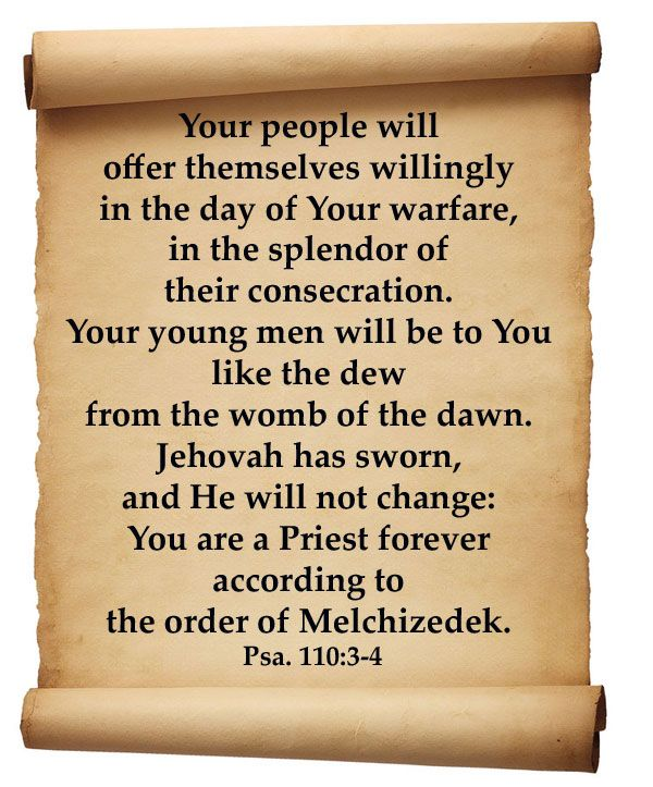 Psalm 110  | psalm-110-3-4-Your-people-will-offer-themselves-willingly-in-the-day ...