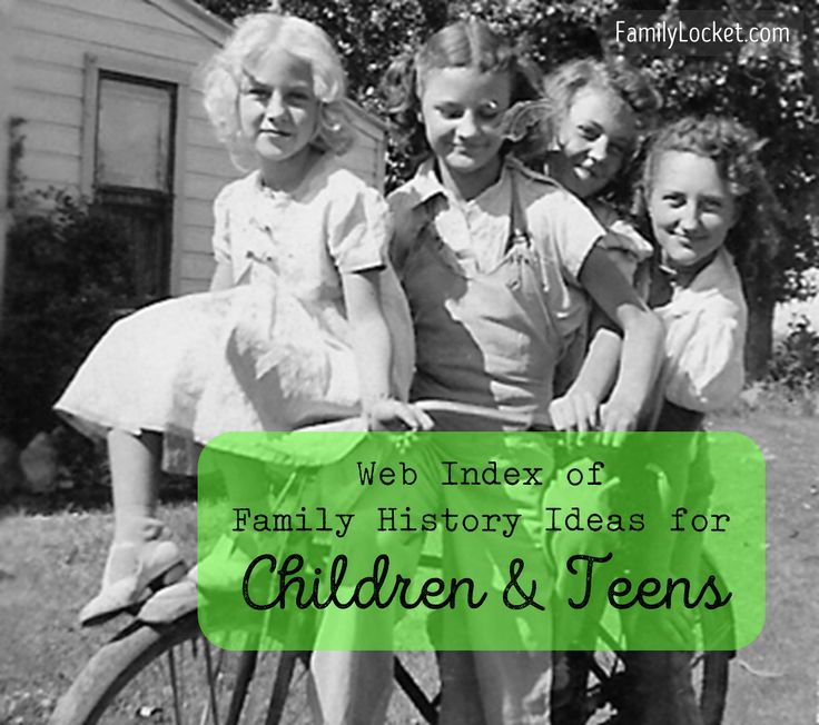 Web Index of family history ideas for children and youth! Over 175 links.