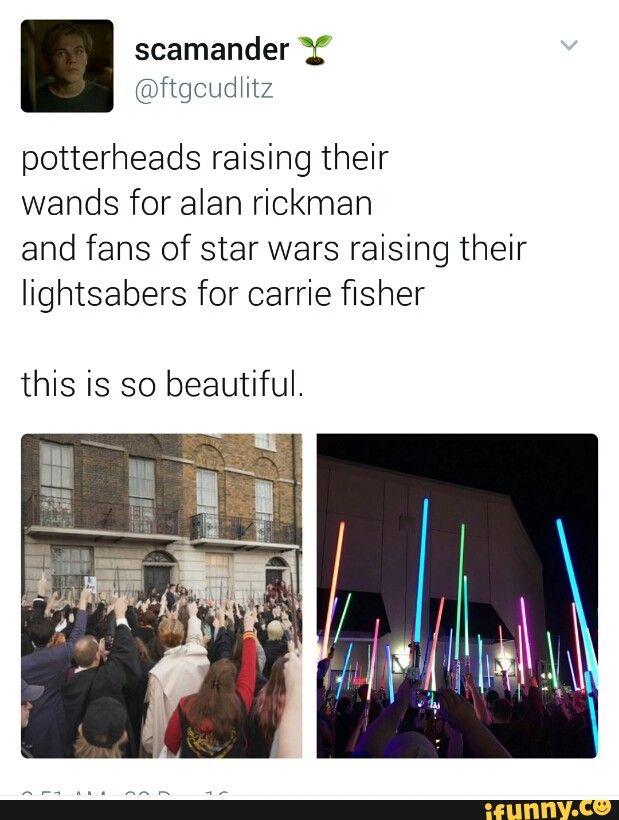 """""""Potter Heads levantaram suas varinhas por Alan Rickman e fãs de Star Wars levantaram seus sabres de luz por Carrie Fisher"""" isso é tão lindo *-*"""