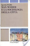 Max Weber e la sociologia della città